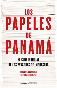 Los papeles de Panamá:  Frederik Obermaier, etc. Máis información no catálogo: http://kmelot.biblioteca.udc.es/record=b1540795~S13*gag