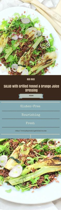 A fresh and nourishing Red Rice Salad with Grilled Fennel and Orange Juice Dressing perfect for summer BBQ get together.