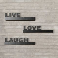 "Found it at Wayfair - Kelly 3 Piece ""Live, Love, Laugh"" Floating Shelf Set"