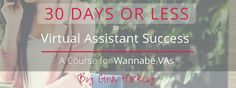 So you want to become a virtual assistant, huh? Hi, Gina Horkey here — author of 30 Days or Less to Freelance Writing Success, a best-selling course designed to help people become freelance writers. Freelance writing was my first foray into working virtually, but it wasn't too much later that I added virtual assistant (VA) services to my repertoire. Now VA work has been a part of my overall freelance business for almost two years. And before that, I was part support person and part advisor…