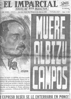 En abril 21, 1965 Muere Albizus Campos