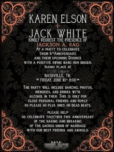 karen elson and jack white. i've never seen two people throw a party for a divorce... sign of the times?
