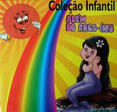Coleção ALEM DO ARCO IRIS