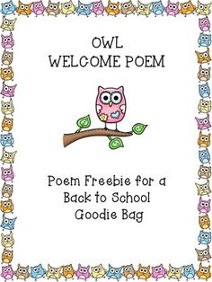 FREEBIE! Welcome Back Owl Poem for Back to School Goodie Bag ...