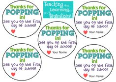 I don't know about you, but on the top of my checklist is open house! We are having ours the Thursday before school Labor Day. Last year I gave each family a pack of microwave popcorn that said Thanks