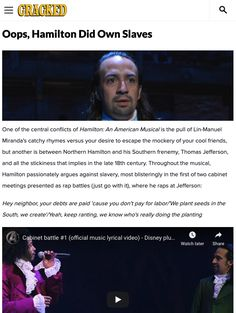 One of the central conflicts of Hamilton: An American Musical is the pull of Lin-Manuel Miranda's catchy rhymes versus your desire to escape the mockery of your cool friends, but another is between Northern Hamilton and his Southern frenemy, Thomas Jefferson, and all the stickiness that implies in the late 18th century. #history #hamilton #unitedstates #us