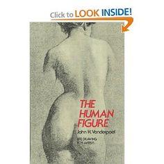 The Human Figure (Dover Anatomy for Artists): John H. Vanderpoel: 9780486204321: Amazon.com: Books