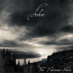 Arbor - The Plutonian Shore [Green Bay / Milwaukee, WI; 2012]