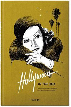 Hollywood in the 30s. TASCHEN Verlag
