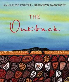 The Outback by Annaliese Porter