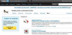 Los subgrupos en linkedin, un nuevo nicho para tus contenidos