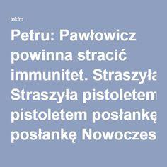 Petru: Pawłowicz powinna stracić immunitet. Straszyła pistoletem posłankę Nowoczesnej