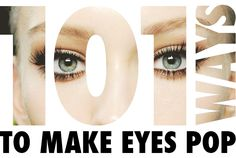101 Ways To Make Your Eyes POP!