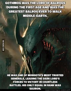 Gothmog, one badass motherf**ker Jrr Tolkien, Tolkien Quotes, Thranduil, Legolas, The Middle, Middle Earth, Das Silmarillion, O Hobbit, Dark Lord