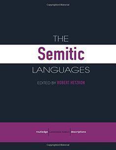 The Semitic Languages (Routledge Language Family Series) ... https://www.amazon.com/dp/0415412668/ref=cm_sw_r_pi_dp_wfXExbHV1HMNX