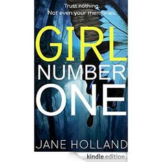 Girl Number One eBook: Jane Holland: Amazon.co.uk: Kindle Store