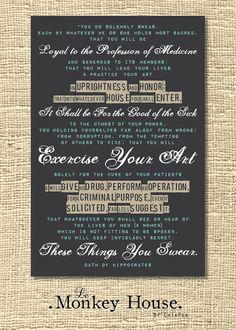 HIPpocratic Oath by LeMonkeyHouse on Etsy, $25.00 -- Hippocratic Oath Poster