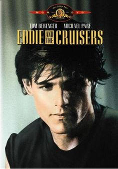 eDDIE aND tHE cRUISERS <3