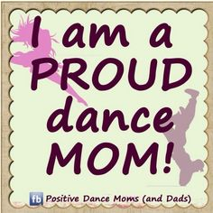 Proud Dance Mom