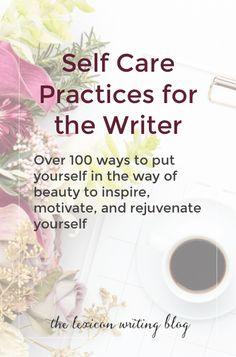 self care   self care for creatives   self care for writers  