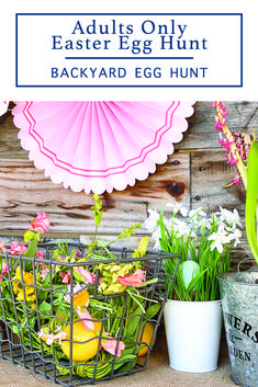 Host an epic Easter egg hunt for adult only with these tips and ideas from Everyday Party Magazine #AdultEggHunt #EasterEggHuntIdeas #EasterEggHunt