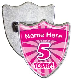 Custom 5th birthday badge. Simply enter the name that you would like to be added onto your badge and we will create a custom shield shaped personalised birthday badge.