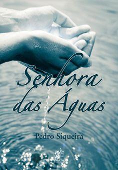 Livro Senhora das Águas de Pedro Siqueira. Rio de Janeiro in Rio de Janeiro