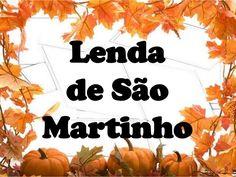 Lenda de s. martinho pré escolar Stories For Kids, Suncatchers, Crafts For Kids, Projects To Try, Teaching, Power Points, Poems, Clip Art, Autumn