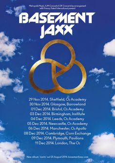 Basement Jaxx Confirm November & December UK Tour. Tickets are on sale at 9am on July 11, priced at £25.00 (£31 London) plus fees. Find your...