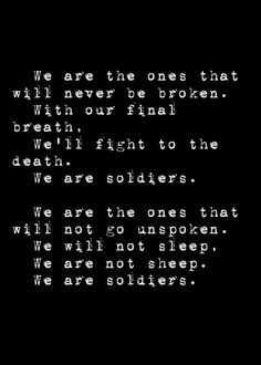 Soldiers by Otherwise lyrics. Edit by Royale Wolf © 2015