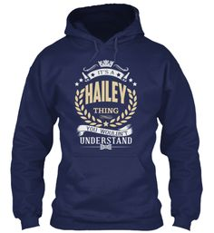 HAILEY is the Best- Limited Edition | Teespring