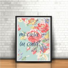 Wall Art Print, Instant Download, Digital Print, Printable, Home Welcoming Quote, mi casa su casa, Printable Art, Home Decor by MEYRAKEE on Etsy