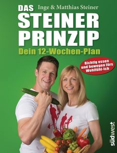 Das Steiner-Prinzip 12-Wochen-Plan