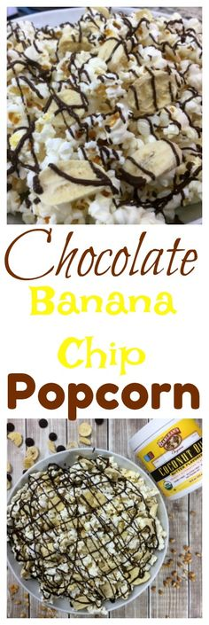 Get creative with your popcorn! This Chocolate Banana Chip Popcorn is easy and has a taste that's out of this world! Quick, delicious snack!