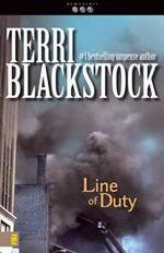 Line of Duty by Terri Blackstock
