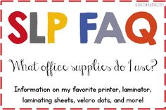 Speechy Musings: Tons of recommendations for office supplies for speech therapists including printers, laminator, laminating sheets, Velcro, and more!