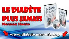 Télécharger Le Diabète Plus Jamais Par Norman Hooke Pdf Gratuit