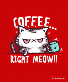 Coffee - Right now