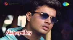 Alaipayuthey | Endendrum Punnagai song