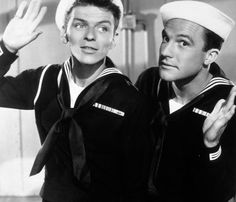 Frank Sinatra and Gene Kelly (Anchor's Aweigh) these two are beautiful! Love this movie