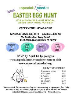 April 7 from 1-4 Especially Needed organization will host their 2nd annual Easter Egg hunt.Held at Craig Ranch in McKinney.