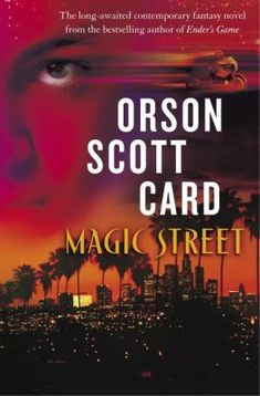 Magic Street by Orson Scott Card Hardcover) for sale online Orson Scott Card, English Library, Easy Magic Tricks, Ender's Game, Star Wars Novels, Rey Star Wars, Card Tricks, Fantasy Setting, The Magicians