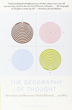 The Geography of Thought: How Asians and Westerners Think Differently...and Why by Richard E. Nisbett http://www.amazon.com/dp/0743255356/ref=cm_sw_r_pi_dp_9qkRvb001XZE0