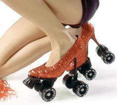 Roller heels! For when I play Dorothy in the disco skate version of The Wizard of Oz.