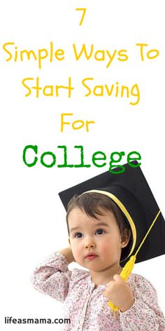 7 Simple Ways To Start Saving For College