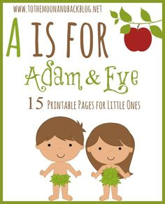 free a is for adam and eve printable pack - Children Printables