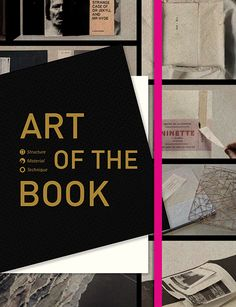 ART OF THE BOOK: STRUCTURE, MATERIALS, TECHNIQUE