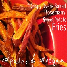 Crispy Oven-Baked Rosemary Sweet Potato Fries (paleo & vegan)