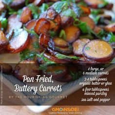 Recipe Alert! Pan-Fried, Buttery Carrots. More Here: http://gmoinside.org/non-gmo-thanksgiving-series-recipe-2