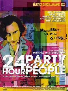 24 hour party people (2002) Reino Unido. Dir: Michael Winterbottom. Drama. Comedia. Musical. Baseado en feitos reais. Drogas - DVD CINE 1304